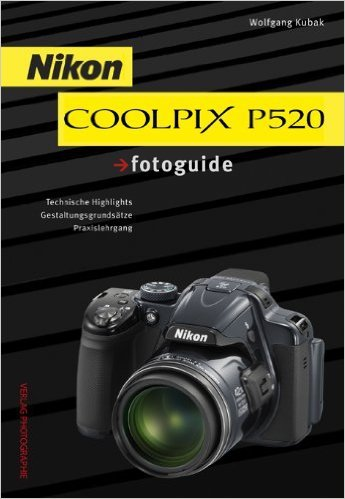 Nikon COOLPIX P520 fotoguide ( August 2013 )