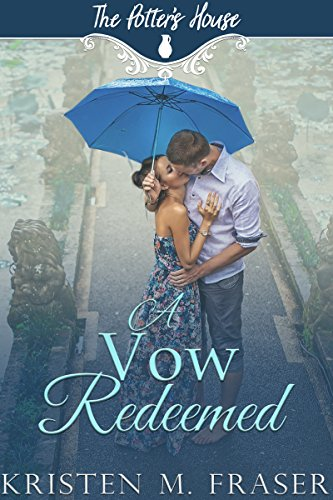 A Vow Redeemed (The Potter's House Books Book 6) (English Edition)
