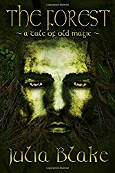 The Forest: ~ a tale of old magic ~