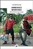 Ambiance Kinshasa : Bière à flots et sape à gogo
