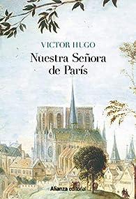 Nuestra Señora de París: Edición Ilustrada par Victor Hugo