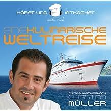 audio cook - Christian Müller - Eine kulinarische Weltreise, 2 Audio-CDs