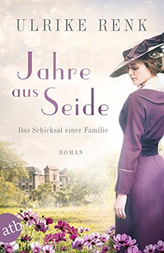 Buchseite und Rezensionen zu 'Jahre aus Seide: Roman (Die große Seidenstadt-Saga 1)' von Ulrike Renk