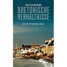 Bretonische Verhältnisse: Ein Fall für Kommissar Dupin
