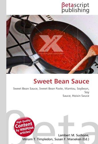 Sweet Bean Sauce: Sweet Bean Sauce, Sweet Bean Paste, Mantou, Soybean, Soy Sauce, Hoisin Sauce