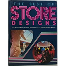 The Best of Store Designs: From National Retail Merchants Association and the Institute for Store Planners' Store Interior Design Competition