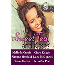 Sweet Tea and Kisses: A Contemporary Romance Collection