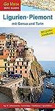 GO VISTA: Reiseführer Ligurien und Piemont: mit Genua und Turin - Mit Faltkarte (Go Vista Info Guide) - Robin Sommer