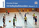 10 Volleyballstunden (Klasse 5-7) (Sportpocket)