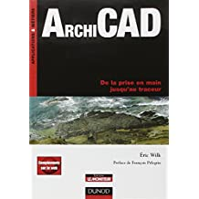 ArchiCAD - De la prise en main jusqu'au traceur - Livre+compléments en ligne