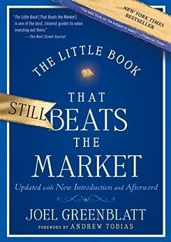 The Little Book That Still Beats the Market (Little Books. Big Profits) von [Greenblatt, Joel]