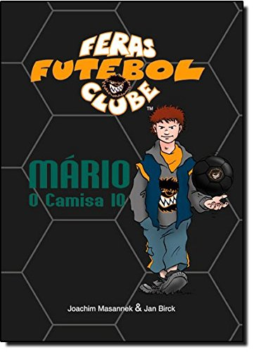 Mário, o Camisa 10 (Em Portuguese do Brasil)