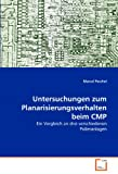 Untersuchungen zum Planarisierungsverhalten beim CMP: Ein Vergleich an drei verschiedenen Polieranlagen