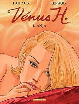 Vénus H. - Tome 1 - Anja (Venus H)