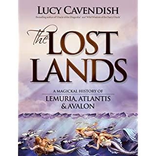 Lost Lands: A Magickal History of Lemuria, Atlantis & Avalon