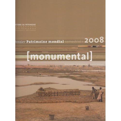 Monumental 2008 1er semestre. Thématique 'Patrimoine mondial'