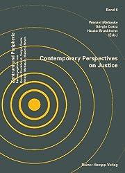 Contemporary Perspectives on Justice (Zentrum und Peripherie)