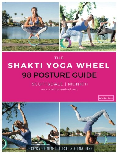 The Shakti Yoga Wheel - 98 Posture Guide