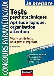 Tests psychotechniques : Aptitude logique, attention, organisation : Concours paramédicaux