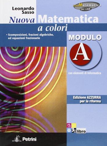Nuova Matematica a Colori, Ed. AZZURRA, Modulo A
