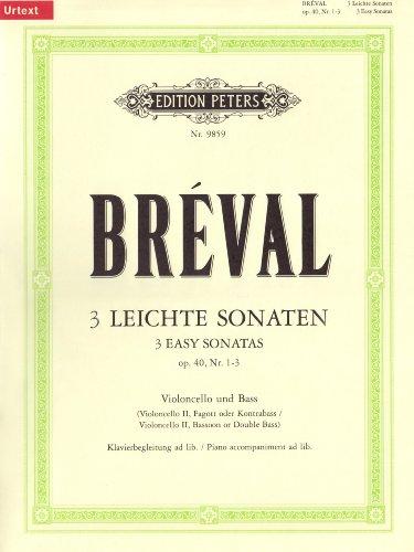 3 leichte Sonaten für Violoncello und Bass op. 40; 1-3/URTEXT: mit hinzugefügter Klavierbegleitung/Violoncello II, Fagott oder Kontrabass