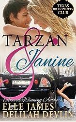 Tarzan & Janine (Texas Billionaires Club) (Volume 1) by Elle James (2013-04-01)