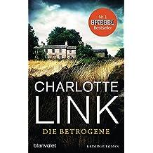 Die Betrogene: Kriminalroman