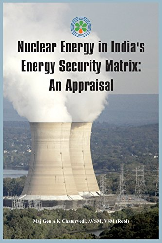 Nuclear Energy in India's Energy Security Matrix: An Appraisal - Utility-tabelle