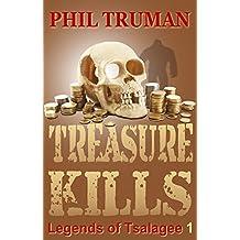 Treasure Kills: Legends of Tsalagee Book 1 (English Edition)