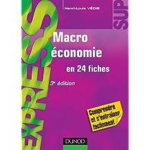 Macroéconomie - 3e éd. : en 24 fiches (Express)