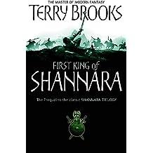 The First King Of Shannara (Heritage of Shannara)