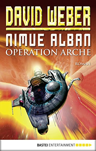 Nimue Alban: Operation Arche: Bd. 1. Roman - David Weber, Kindle