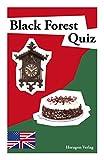 Black Forest Quiz