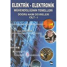 Elektrik - Elektronik Mühendisliğinin Temelleri 1: Doğru Akım Evreleri
