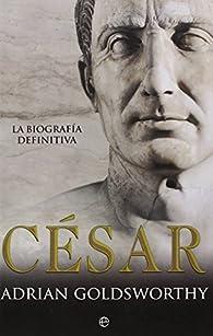 Cesar - Edición 15º par Adrian Goldsworthy