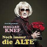 Irmgard Knef ´Noch Immer die Alte´