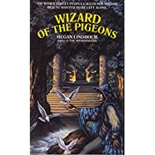 Wizard of the Pigeons by Megan Lindholm (February 20,1987)