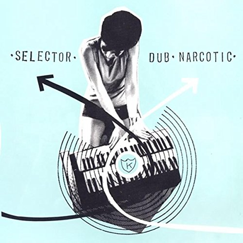 Selector Dub Narcotic