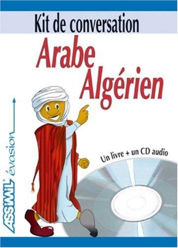 Arabe Algérien ; Guide + CD Audio