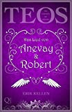 Das Lied von Anevay & Robert (The Empires of Stones, Band 1)