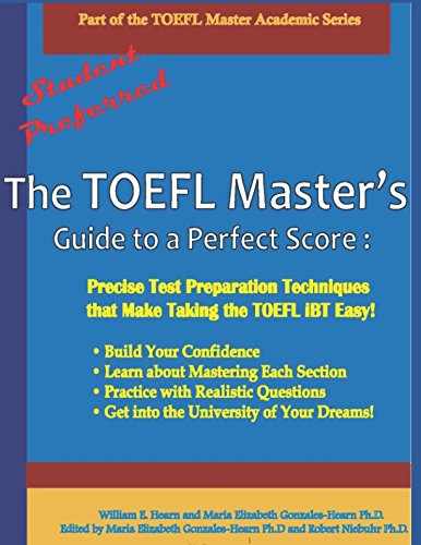 uide to a Perfect Score: Precise Test Preparation Techniques that Make Taking the TOEFL iBT Easy! (Part of the PraxisGroup International Language Academic Series, Band 1) ()
