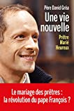 Telecharger Livres Une vie nouvelle (PDF,EPUB,MOBI) gratuits en Francaise