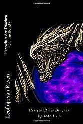 Herrschaft der Drachen - Sammelband: Episode 1-4