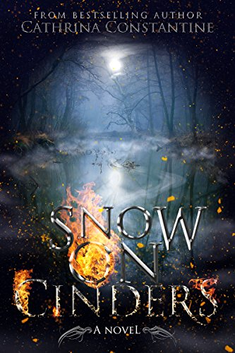 Snow on Cinders (The Tallas Series Book 2) by Cathrina Constantine