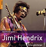 The Rough Guide to Jimi Hendrix (Rough Guide Sports/Pop Culture)