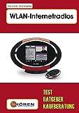WLAN-Internetradios: Test, Ratgeber, Kaufberatung