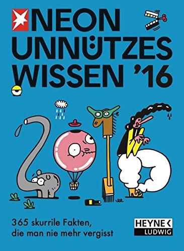 Unnützes Wissen 2016: Tagesabreißkalender