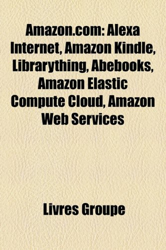 amazoncom-alexa-internet-amazon-kindle-librarything-abebooks-amazon-elastic-compute-cloud-amazon-web