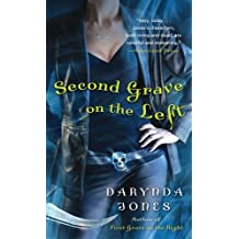 Second Grave on the Left by Darynda Jones (2012-11-06)