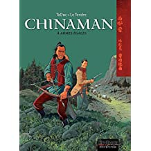 Chinaman -  tome 2 - A ARMES EGALES